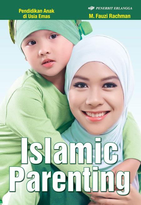 Islamic Parenting; Pendidikan Anak di Usia Emas