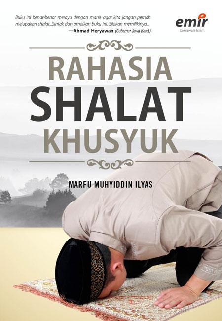 Rahasia Shalat Khusyuk