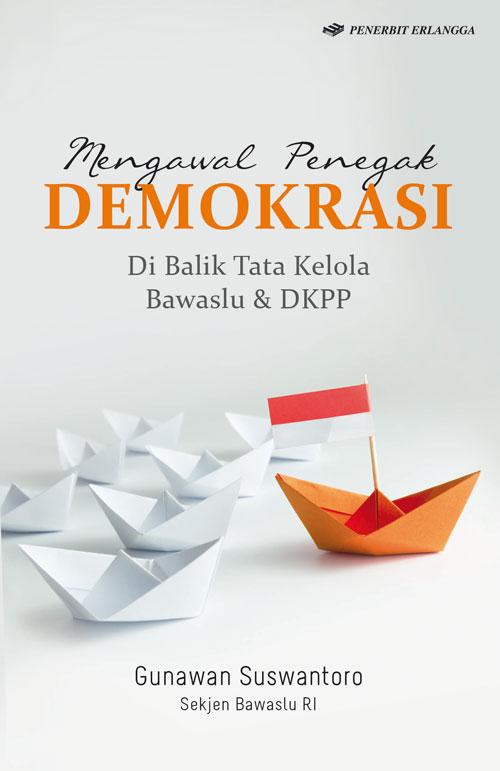 BS Mengawal Penegak Demokrasi