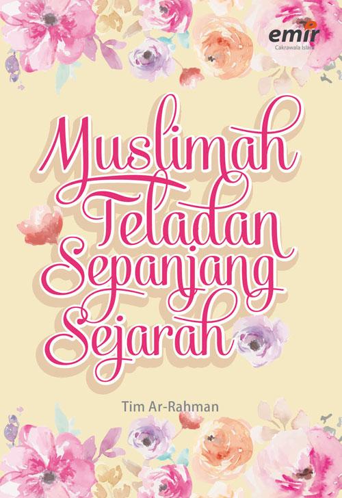 CS Muslimah Teladan Sepanjang Sejarah