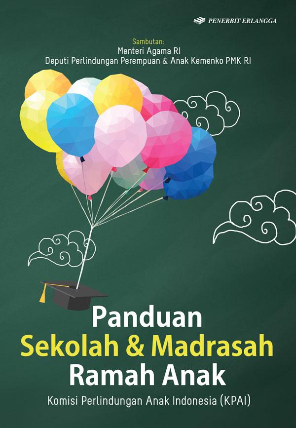 BS Panduan Sekolah dan Madrasah ramah Anak