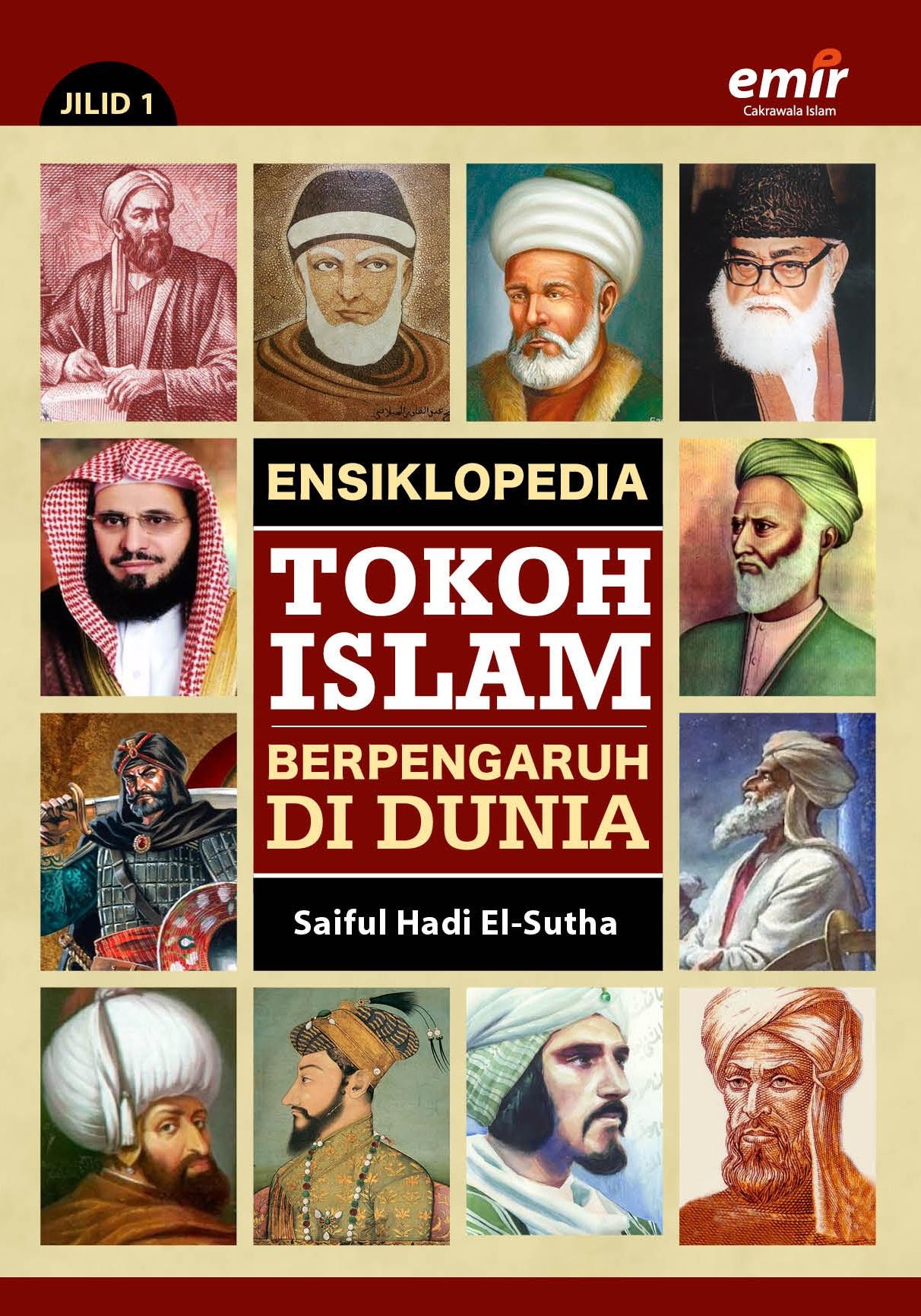 Ensiklopedia Tokoh Islam Berpengaruh di Dunia (Jilid 1)
