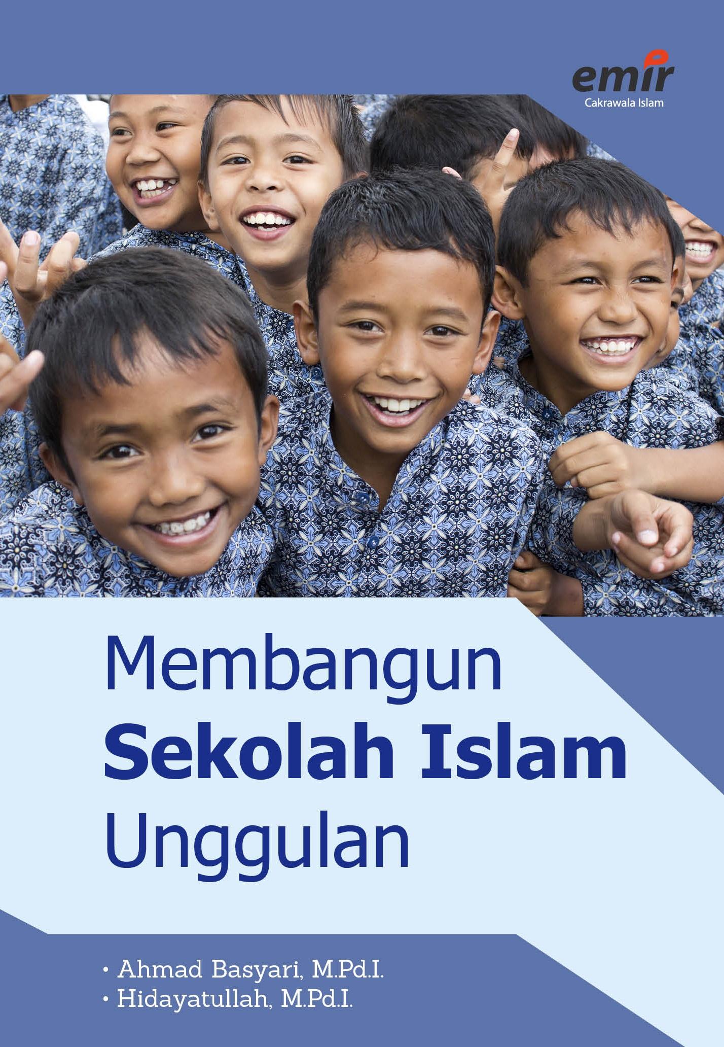 Membangun Sekolah Islam Unggulan