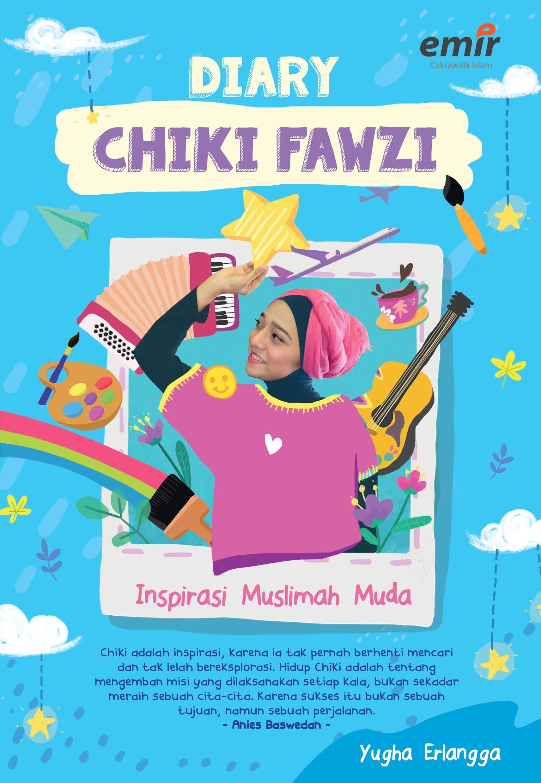 Diary Chiki Fawzi Inspirasi Muslimah Muda