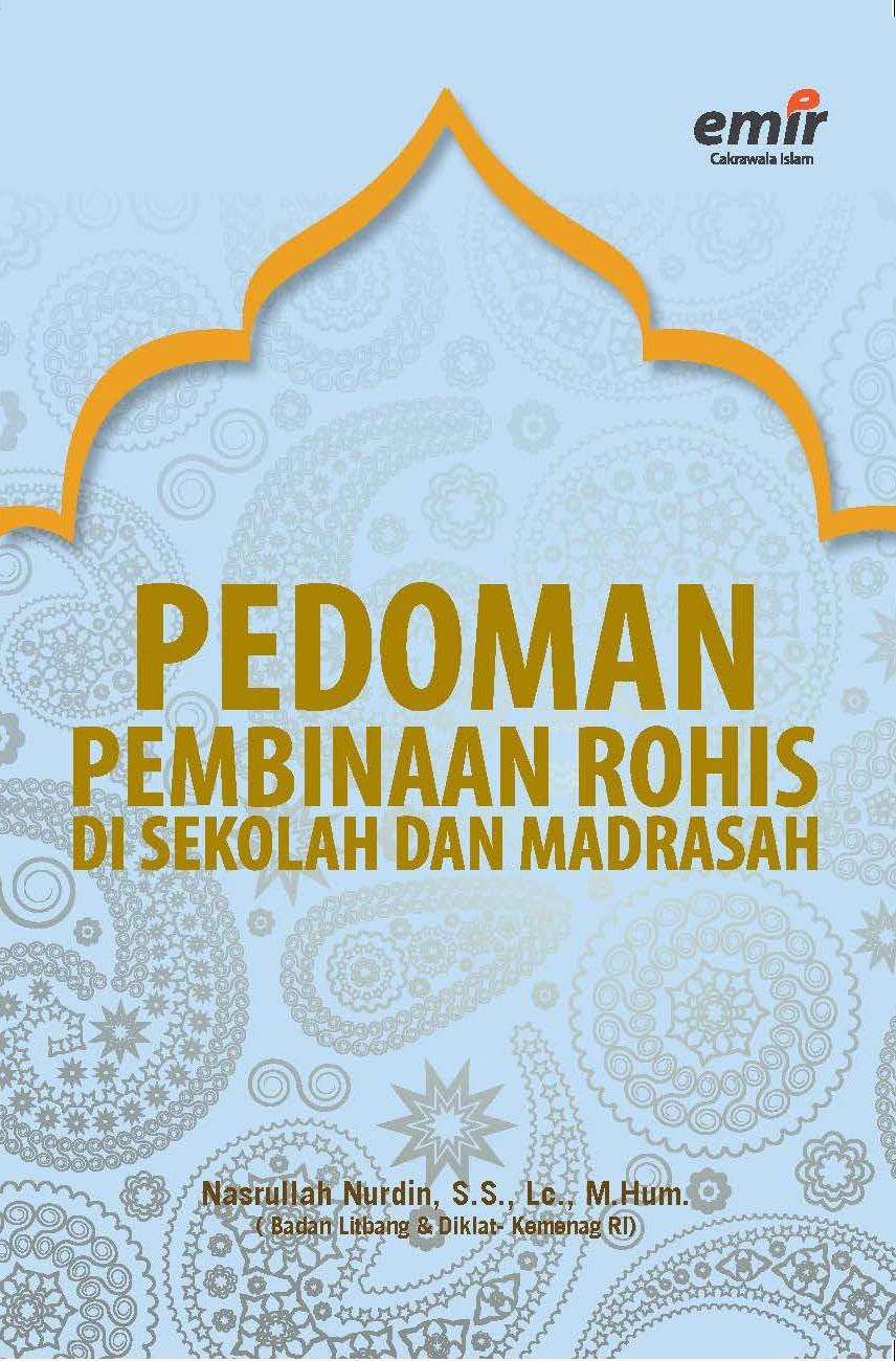 Pedoman Pembinaan ROHIS di Sekolah dan Madrasah