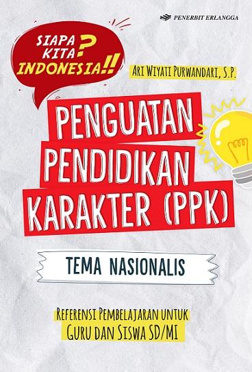 Penguatan Pendidikan Karakter (PPK) Tema Nasionalis Untuk SD/MI