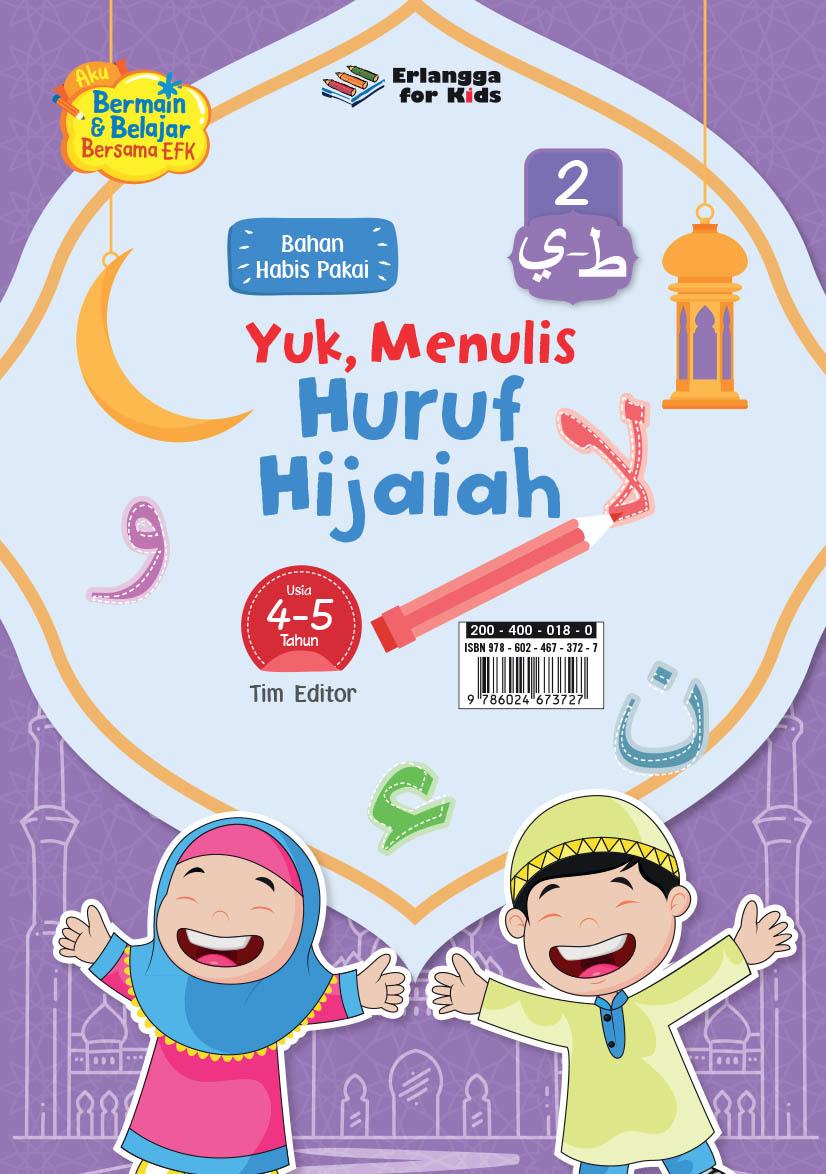 LEMBAR BHN HABIS PAKAI: YUK MENULIS HURUF HIJAIAH 4-5TH JL.2
