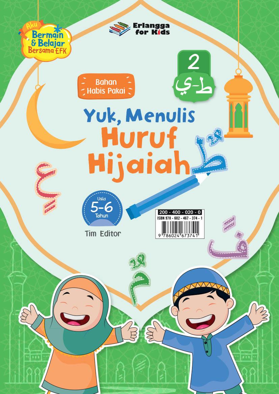 LEMBAR BHN HABIS PAKAI: YUK MENULIS HURUF HIJAIAH 5-6TH JL.2