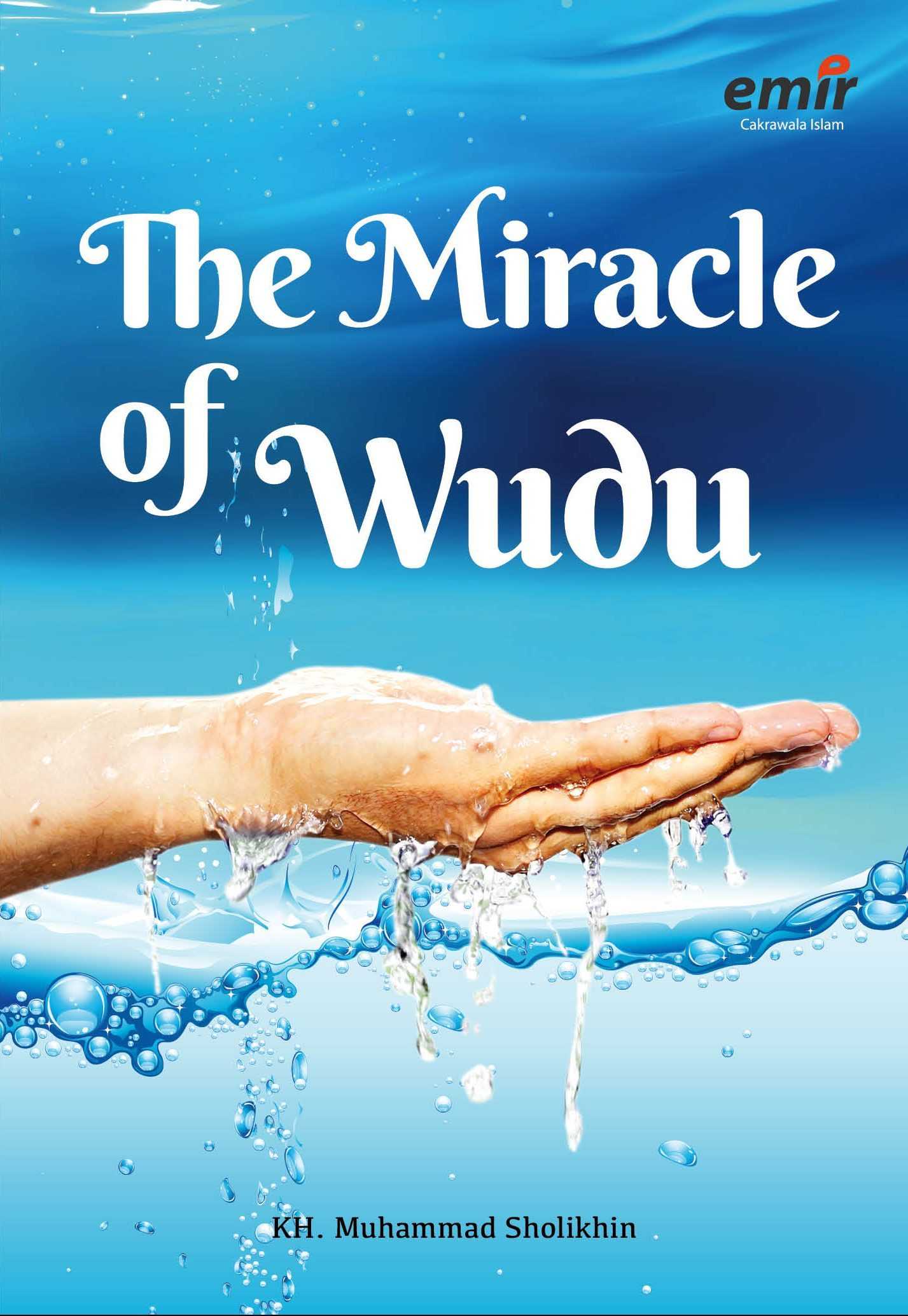 THE MIRACLE OF WUDU