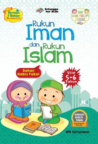 RUKUN IMAN DAN RUKUN ISLAM (5-6TH)