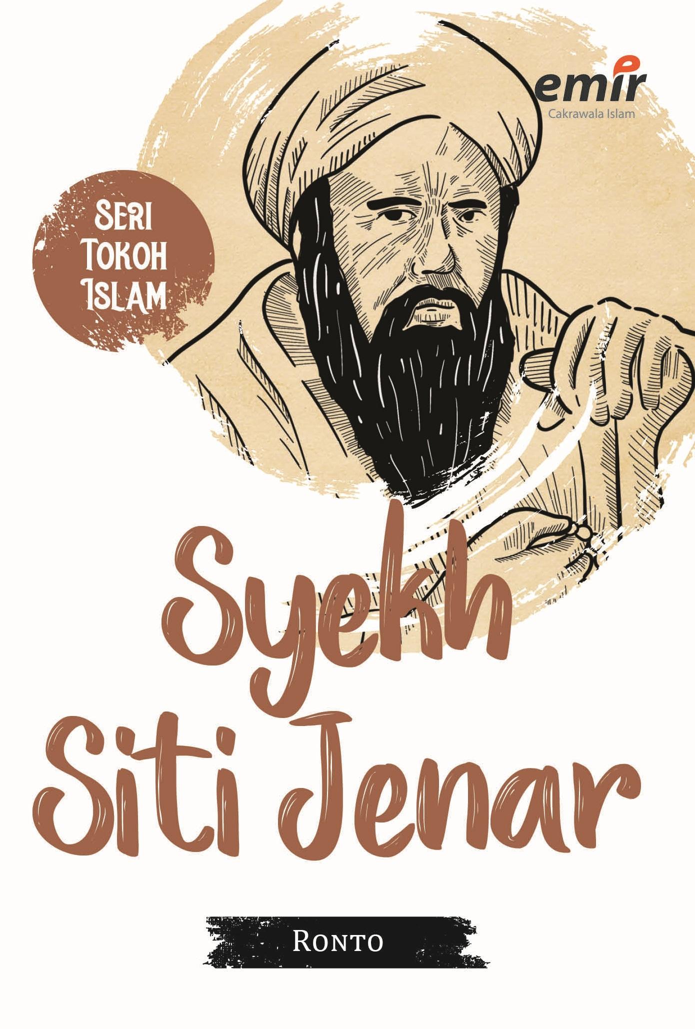 SERI TOKOH ISLAM: SYEKH SITI JENAR