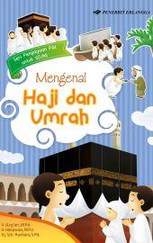 Mengenal Haji dan Umrah
