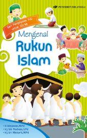 Mengenal Rukun Islam