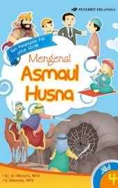 Mengenal Asmaul Husna Jilid 4