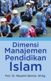 Dimensi Manajemen Pendidikan Islam