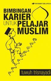 Bimbingan Karir Untuk Pelajar Muslim