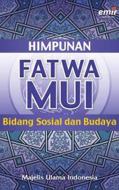 Himpunan Fatwa MUI Bidang Sosial Budaya