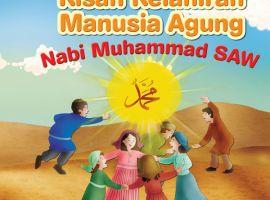 Nabi Muhammad SAW - Kisah Kelahiran Manusia Agung