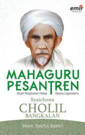 Mahaguru Pesantren Syaichona Cholil Bangkalan