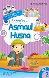 Mengenal Asmaul Husna Jilid 2