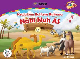 Nabi Nuh AS - Keajaiban Bahtera Raksasa