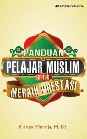 Panduan Pelajar Muslim untuk Meraih Prestasi