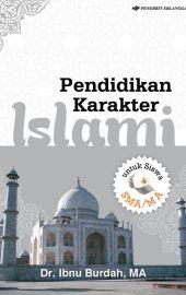 Pendidikan Karakter Islami untuk SMA/MA