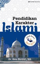 Pendidikan Karakter Islami untuk SMP/Mts