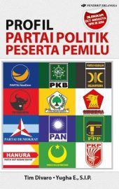 Profil Partai Politik Peserta Pemilu