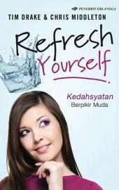 Refresh Yourself Kedahsyatan Berpikir Muda