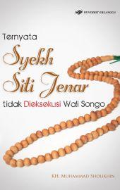 Ternyata Syekh Siti Jenar tidak Dieksekusi Wali Songo