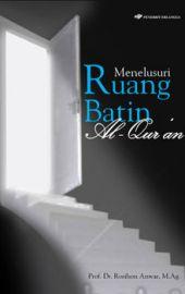 Menulusuri Ruang Batin Al-Quran