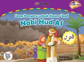 Nabi Hud AS - Sang Penyeru Untuk Kaum Aad