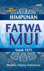 Himpunan Fatwa MUI Sejak 1975