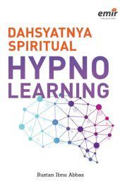 Dahsyatnya Spiritual Hypno Learning