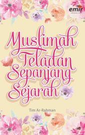 Muslimah Teladan Sepanjang Sejarah
