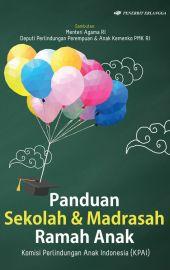 Panduan Sekolah dan Madrasah ramah Anak