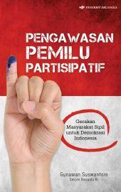 Pengawasan Pemilu Partisipatif
