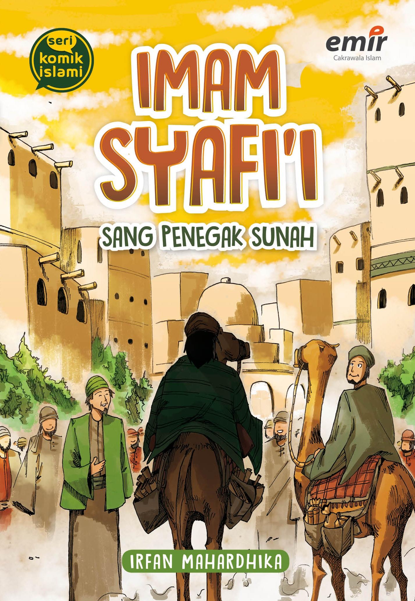 Imam Syafi'i Sang Penegak Sunah