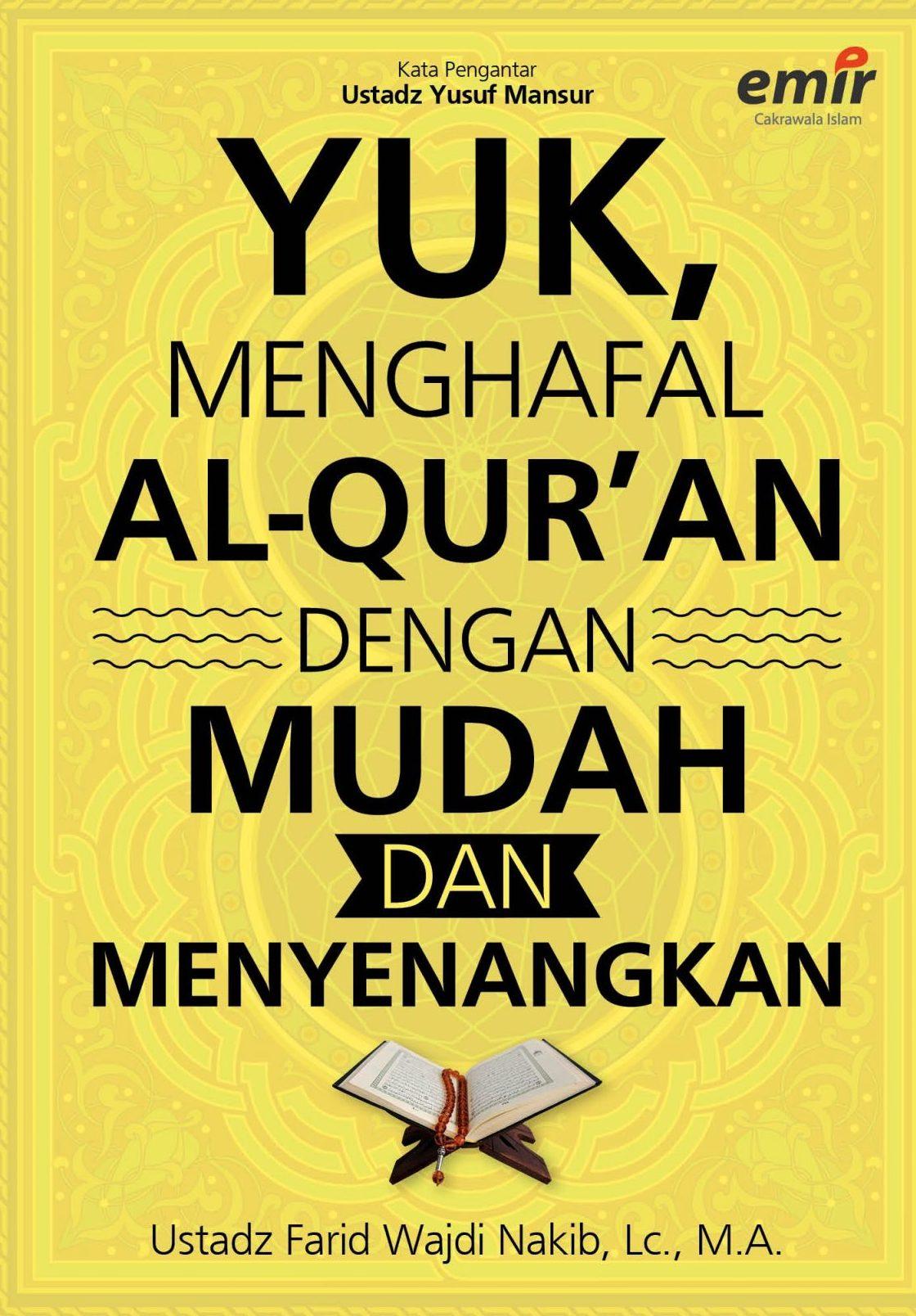 Yuk, Menghafal Al-Qur'an dengan Mudah dan Menyenangkan