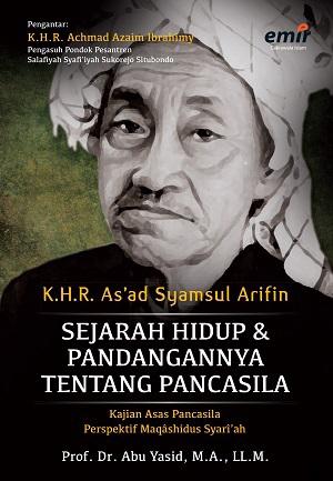 K.H.R As'ad Syamsul Arifin; Sejarah Hidup dan Pandangannya tentang Pancasila