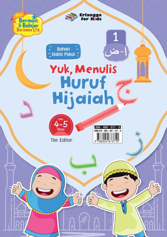 LEMBAR BHN HABIS PAKAI: YUK MENULIS HURUF HIJAIAH 4-5TH JL.1